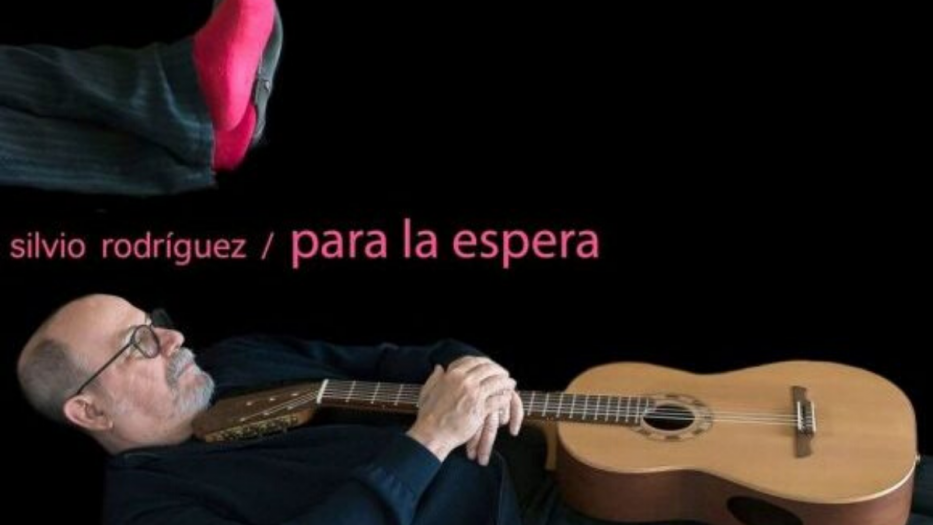 Silvio Rodríguez Para la espera