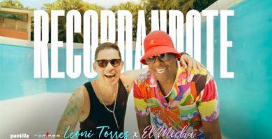 El cantautor cubano Leoni Torres se une por primera vez al Micha en un sencillo llamado Recordándote