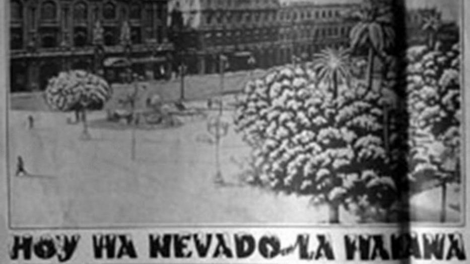 el día que nevó en La Habana